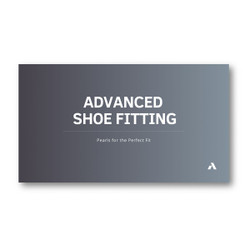 Advanced Shoe Fitting Webinar