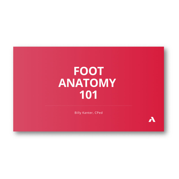 Foot Anatomy Webinar