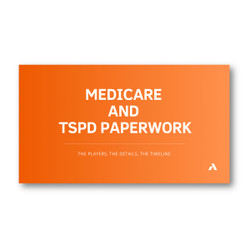 Medicare and TSPD Paperwork Webinar